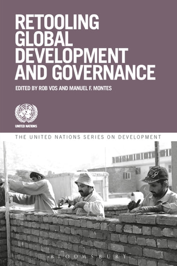 Retooling Global Development and Governance ebook by Rob Vos,Manuel Montes