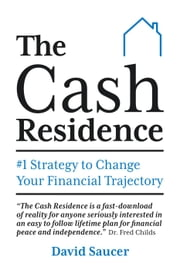 The Cash Residence ebook by David Saucer