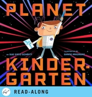 Planet Kindergarten ebook by Sue Ganz-Schmitt,Shane Prigmore