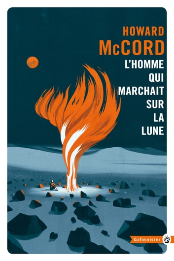 L'Homme qui marchait sur la lune ebook by Howard MCCORD