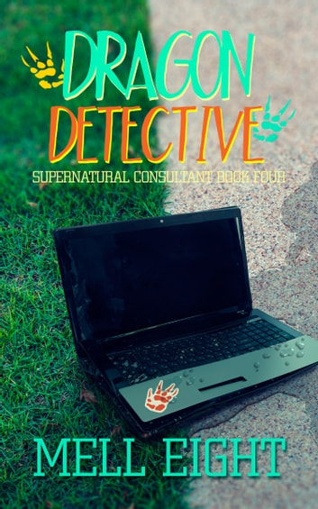 Dragon Detective ebook by Mell Eight