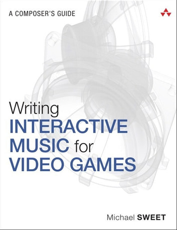 writing interactive music for video games Writing interactive music for video games has 9 ratings and 0 reviews this book is a must read for newcomers.