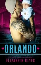 Orlando ebook by Elizabeth Reyes