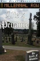 Life's Penance ebook by Keith F Shovlin