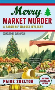 Merry Market Murder ebook by Paige Shelton