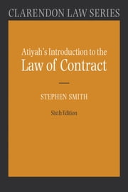 Atiyah's Introduction to the Law of Contract ebook by Stephen A. Smith,P.S. Atiyah