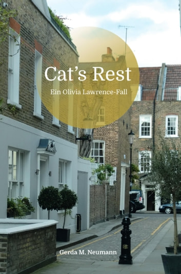 Cat's Rest - Ein Olivia Lawrence-Fall ebook by Gerda M. Neumann