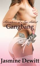 Gangbang ebook by Jasmine Dewitt