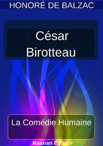 CÉSAR BIROTTEAU eBook by Honoré de Balzac