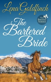 The Bartered Bride ebook by Lena Goldfinch
