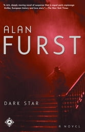 Dark Star - A Novel ebook by Alan Furst