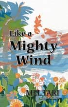 Like a Mighty Wind ebook by Mel Tari, Cliff Dudley