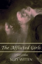 The Afflicted Girls ebook by Suzy Witten