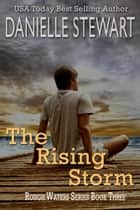 The Rising Storm ebook by Danielle Stewart