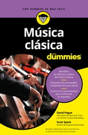 Música clásica para Dummies ebook by David Pogue, Scott Speck