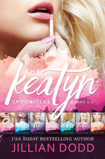 The Keatyn Chronicles: Books 1-7 ebook by Jillian Dodd