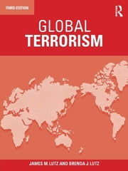 Global Terrorism ebook by James Lutz,Brenda Lutz