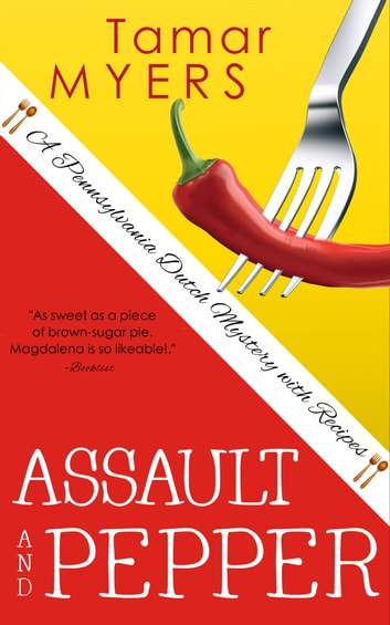 Assault and Pepper ebook by Tamar Myers