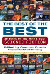 The Best of the Best - 20 Years of the Year's Best Science Fiction ebook by