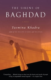 The Sirens of Baghdad ebook by Yasmina Khadra,John Cullen