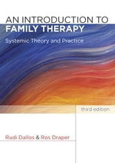 An Introduction To Family Therapy ebook by Rudi Dallos,Ros Draper