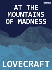At the Mountains of Madness ebook by Howard Phillips Lovecraft