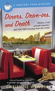 Diners, Drive-Ins, and Death ebook by Christine Wenger