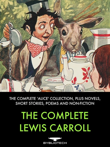 The Complete Lewis Carroll ebook by Lewis Carroll