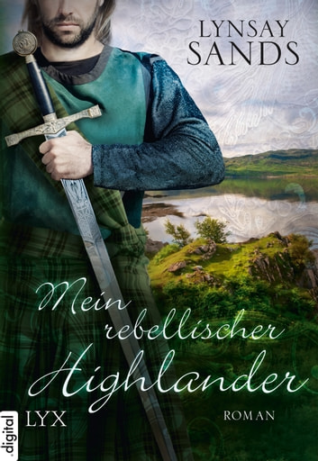 Mein rebellischer Highlander ebook by Lynsay Sands