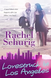 Lovestruck in Los Angeles ebook by Rachel Schurig