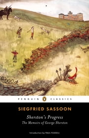 Sherston's Progress ebook by Siegfried Sassoon,Paul Fussell