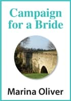 Campaign for a Bride ebook by Marina Oliver