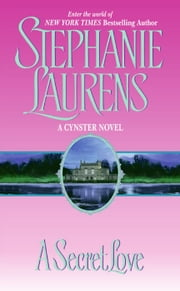 A Secret Love ebook by Stephanie Laurens