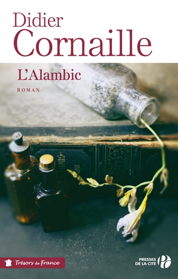 L'Alambic ebook by Didier CORNAILLE