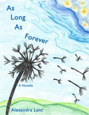 As Long As Forever ebook by Alexandra Lanc