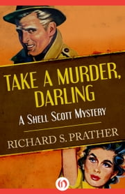 Take a Murder, Darling ebook by Richard S Prather
