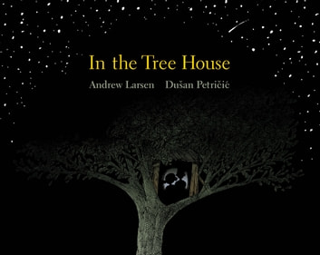 In the Tree House ebook by Andrew Larsen
