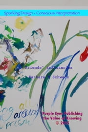Friends' Tributaries ebook by Barbara M Schwarz