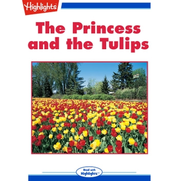 Princess and the Tulips, The audiobook by Sandra Beswetherick