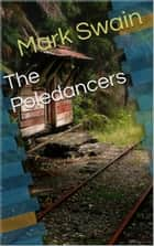 The Poledancers ebook by Mark Swain