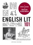 English Lit 101 eBook von Brian Boone