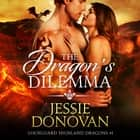 Dragon's Dilemma, The audiobook by