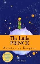 The Little Prince - (Illustrated Edition) ebook by Antoine De Saint Exupéry, Katherine Woods, Murat Ukray