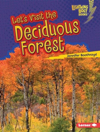 Let's Visit the Deciduous Forest audiobook by Jennifer Boothroyd
