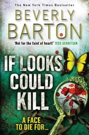 If Looks Could Kill ebook by Beverly Barton