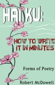 Haiku: How To Write It in Minutes