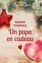 Un papa en cadeau ebook by Marin Thomas