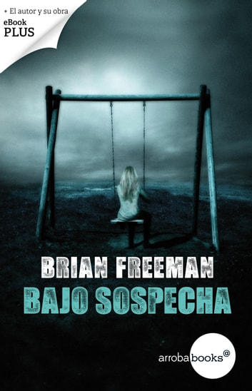 Bajo sospecha ebook by Brian Freeman