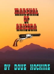 Marshal of Arizona ebook by Doug Hocking