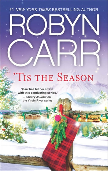 'Tis the Season: Under the Christmas Tree / Midnight Confessions / Backward Glance ebook by Robyn Carr